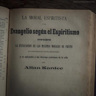 The Gospel According to Spiritism by Allan Kardec