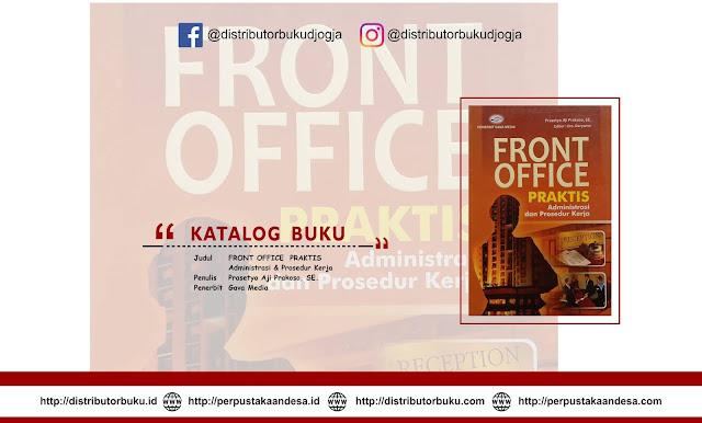 FRONT OFFICE PRAKTIS   (Administrasi & Prosedur Kerja)