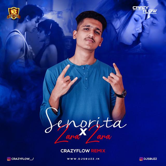 Senorita x Zara Zara (Remix) - CRAZYFLOW