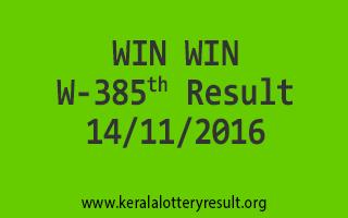 WIN WIN W 385 Lottery Results 14-11-2016