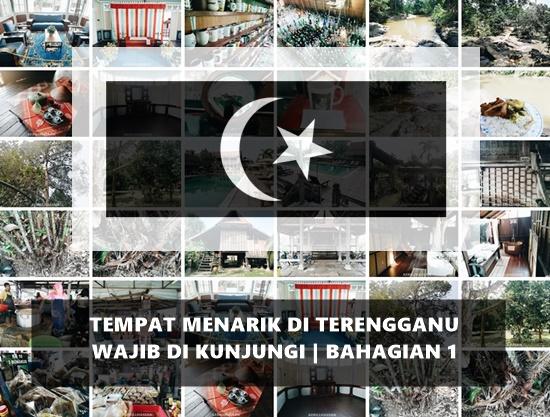 Tempat Menarik di Terengganu Wajib Di Kunjungi | Bahagian 1