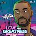 DJ Neptune - Love & Greatness EP | Album