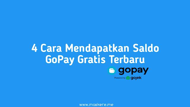 4 Cara Mendapatkan Saldo GoPay Gratis Terbaru