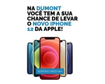 Cadastrar Promoção Seu iPhone 12 na Dumont 2021 -  Participar