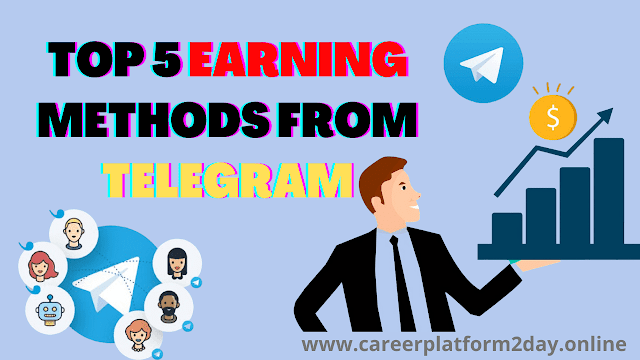 Top 5 Way to Earn Money From Telegram Channel 2020