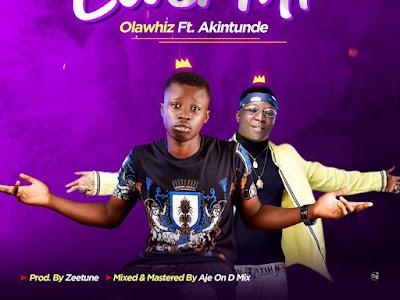 DOWNLOAD MP3: Olawhiz - Cover Mi Ft. Akintunde