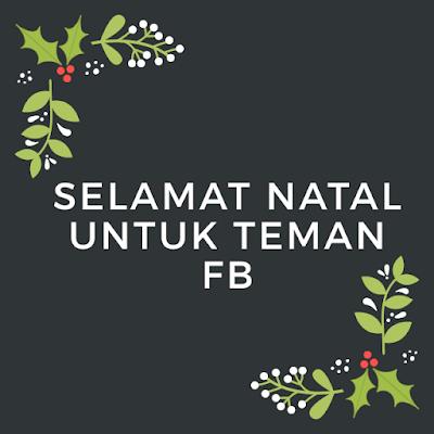 ucapan selamat natal simple untuk status facebook
