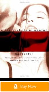 Wild, Wicked, & Wanton - Erotic Romance Novels