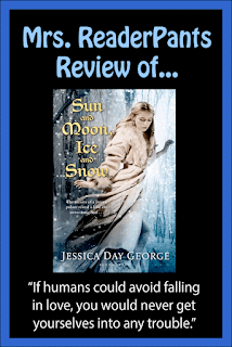 Mrs. ReaderPants reviews Sun and Moon and Ice and Snow by Jessica Day George. Review includes content ratings and readalikes.