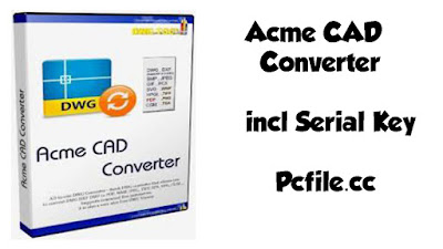 Acme CAD Converter 2020 8.9.8.1516 incl Serial Key [Latest]