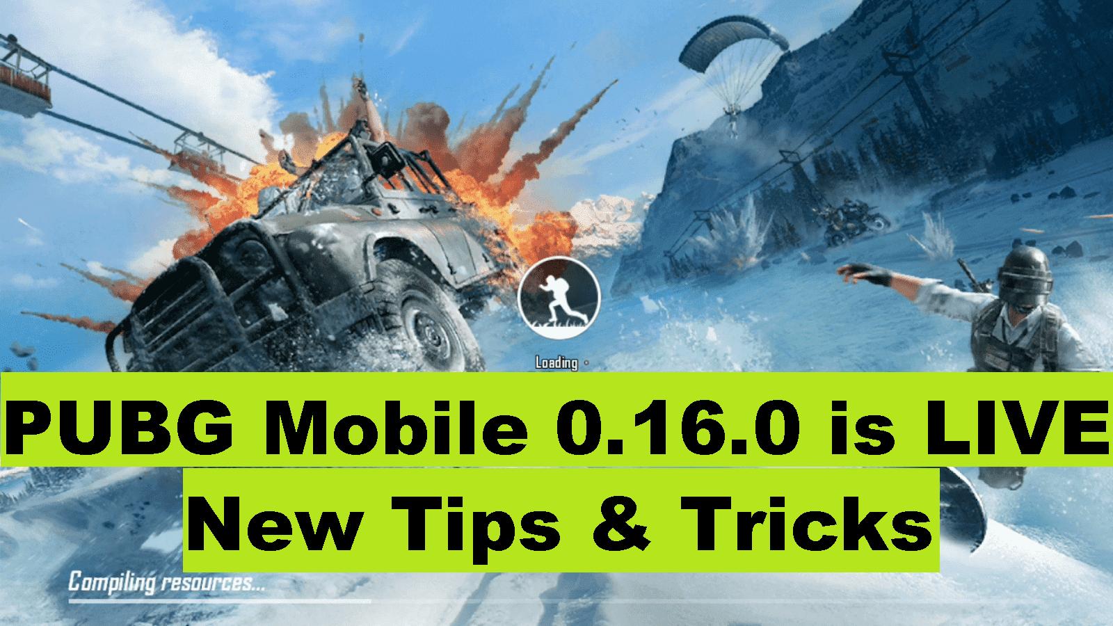 PUBG Mobile 0.16.0 tips