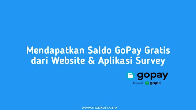 Cara Mendapatkan Saldo GoPay Gratis dari Website dan Aplikasi Survey Online