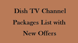 Dish TV Channel Packages List with price