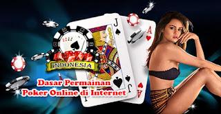 Dasar Permainan Poker Online di Internet