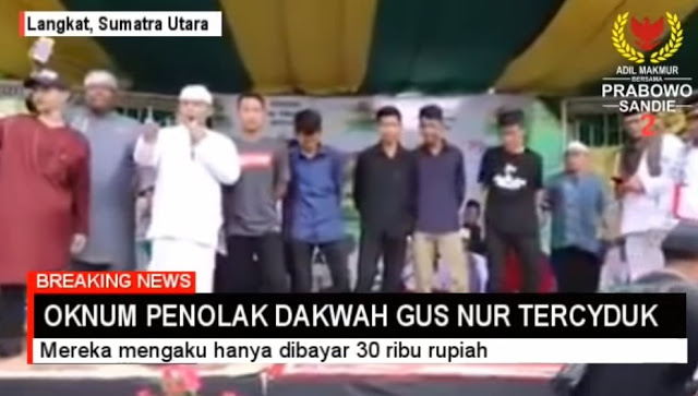TERCYDUK! Penolak Dakwah Gus Nur di Langkat Dimobilisir Dibayar Rp 30 Ribu