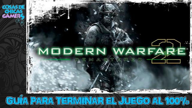 Guía Call of Duty Modern Warfare 2 Remastered para completar el juego al 100%
