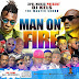 [MIXTAPE] Dj Kels – Man On Fire |@officialdeejaykels