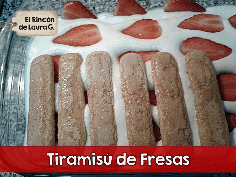 Tiramisu de Fresas ? Tiramisu de Frutillas