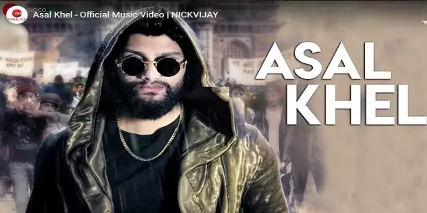 असल खेल Asal Khel Lyrics in hindi-NickVijay