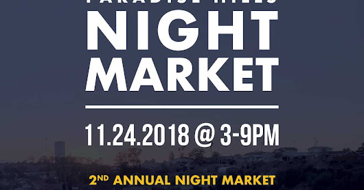 Paradise Hills Night Market 2018 - This Saturday November 24!