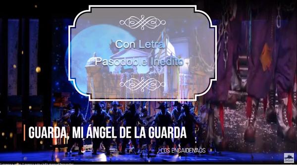 """⛓️Pasodoble INEDITO👀 """"Guarda, mi ángel de la guarda"""" con LETRA📝 """"Los Encaidenados""""🔗"""