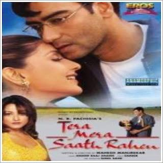 Tera Mera Saath Rahen (2001)