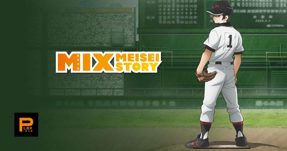 Mix: Meisei Story Batch Subtitle Indonesia