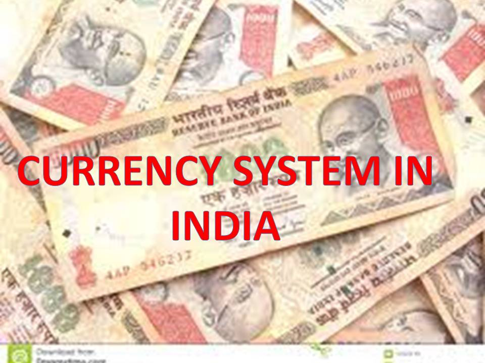 Currency System In India With Banking Reference