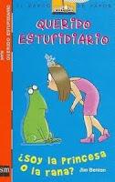 Querido estupidiario, ¿soy la princesa o la rana?