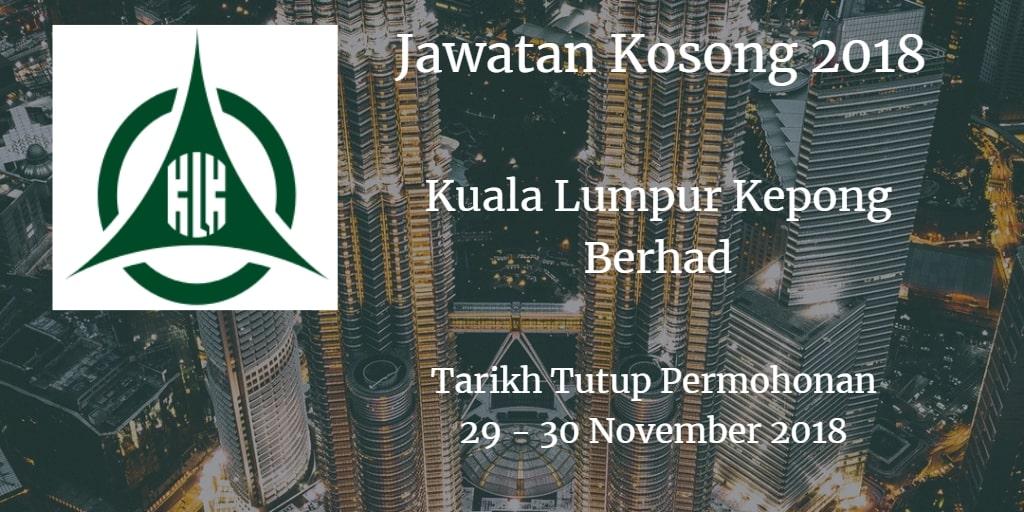 Jawatan Kosong Kuala Lumpur Kepong Berhad 29 - 30 November 2018