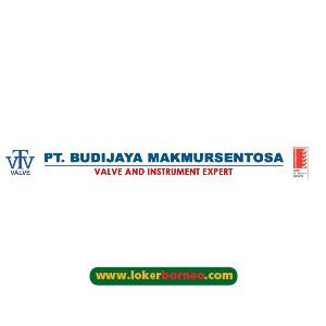 Lowongan Kerja Kalimantan PT. Budijaya Makmursentosa Terbaru 2021