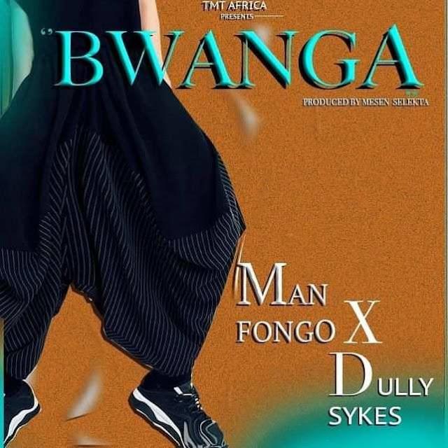 Man Fongo x Dully Sykes - Bwanga