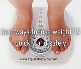 15 best ways to lose weight quickly and safely