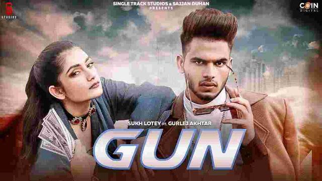 Gun Lyrics in English - Sukh Lotey & Gurlez Akhtar | Amulya Rattan