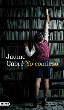 Yo confieso, Jaume Cabré