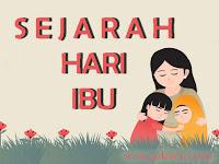 Hari Ibu, Berikut Sejarah Singkatnya