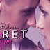 NEW RELEASE - SECRET LOVE by Evan Grace