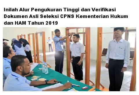 Inilah Alur Pengukuran Tinggi dan Verifikasi Dokumen Asli Seleksi CPNS Kementerian Hukum dan HAM Tahun 2019
