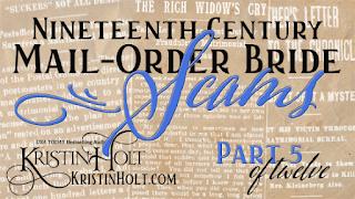 Kristin Holt | Nineteenth Century Mail-Order Bride SCAMS, Part 5