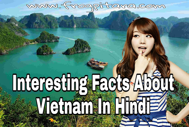 Vietnam Facts In Hindi