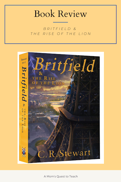 A Mom's Quest to Teach - Book Club: Book Review of Britfield & the Rise of the Lion with cover of the book