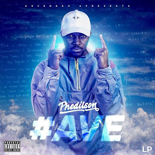 Phedilson Ananás - (LP/EP) #AVE [2021