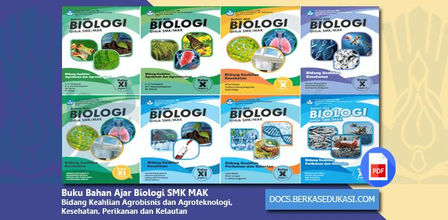 Buku Bahan Ajar Biologi SMK MAK Bidang Keahlian Agrobisnis dan Agroteknologi, Kesehatan, Perikanan dan Kelautan
