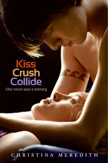 ARC Review: Kiss Crush Collide by Christina Meredith