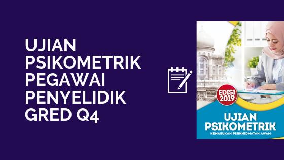 Contoh Soalan Dan Rujukan Ujian Psikometrik Pegawai Penyelidik Gred Q41