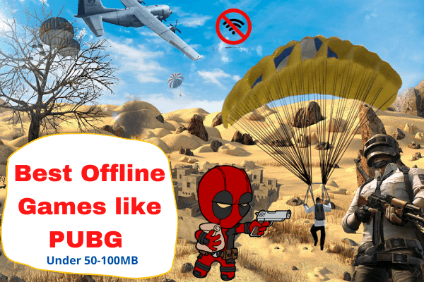 Offline games like PUBG for android and ios 2020