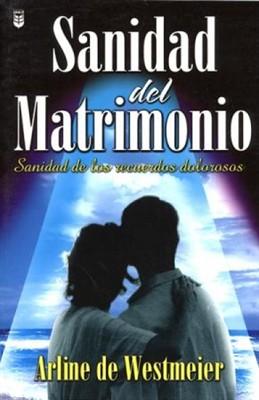Arline De Westmeier - Sanidad Del Matrimonio - Libros Cristianos Gratis Para Descargar @tataya.com.mx
