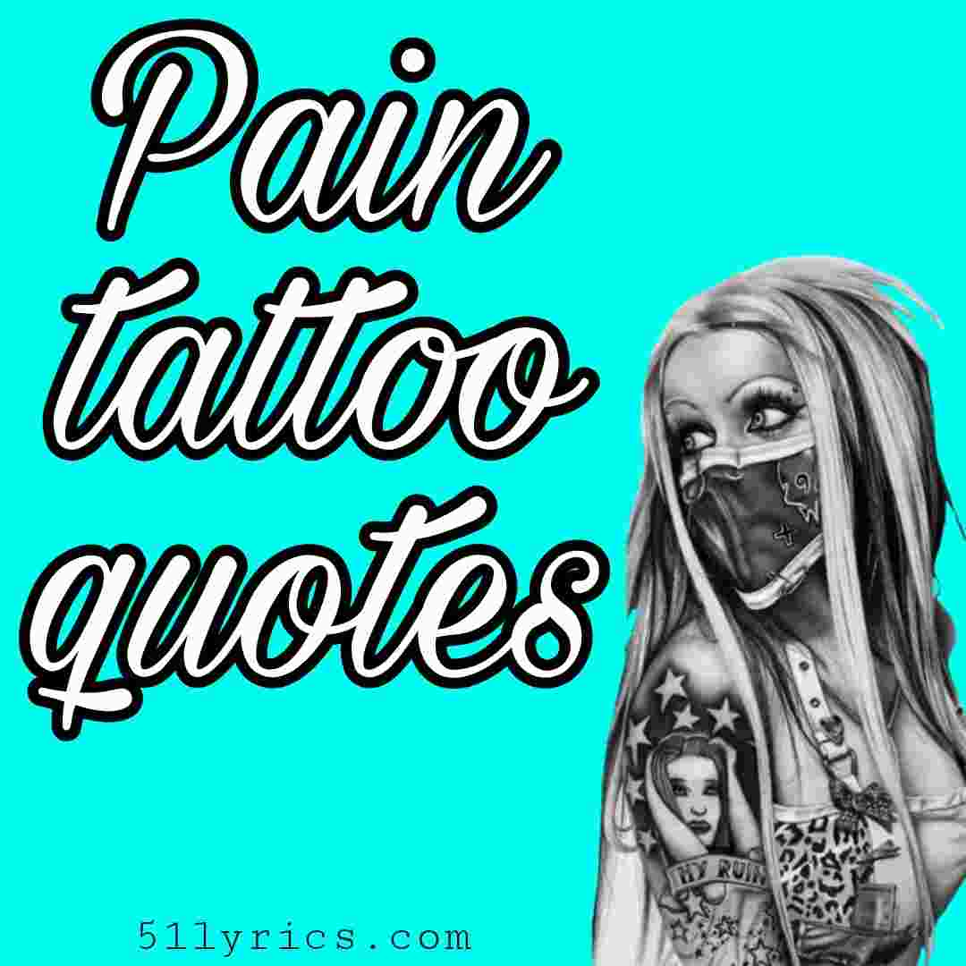 Pain tattoo quotes
