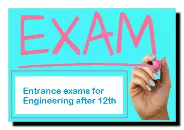 12 वीं के बाद इंजीनियरिंग के लिए प्रवेश परीक्षा | Entrance exams for engineering after 12th in hindi