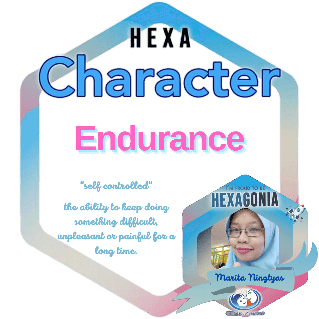 membangun karakter endurance sebagai hexagonia dan blogger
